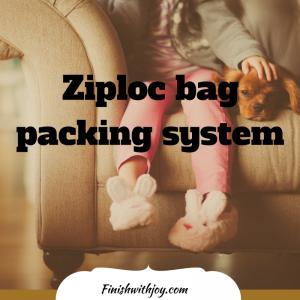 Packing for children using Ziplock bags