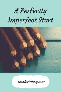 A Perfectly Imperfect Start