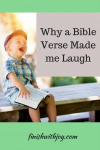 Why a Bible Verse Made Me Laugh