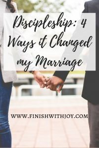 Discipleship: 4 Ways it Changed my Marriage