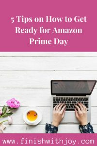 5 Tips on How to Get Ready for Prime Day